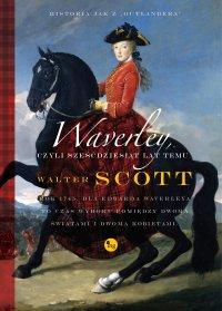 Waverley, czyli sześćdziesiąt lat temu - Walter Scott - ebook