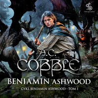 Beniamin Ashwood - A.C. Cobble - audiobook