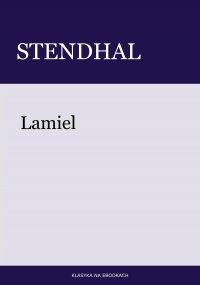 Lamiel - Stendhal Stendhal - ebook