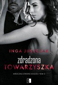 Zdradzona towarzyszka - Inga Juszczak - ebook
