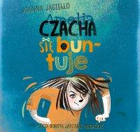 Czacha się buntuje - Joanna Jagiełło - audiobook