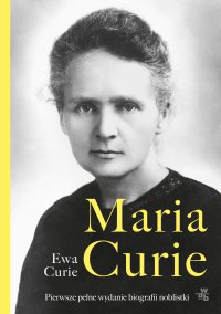 Maria Curie - Ewa Curie - ebook