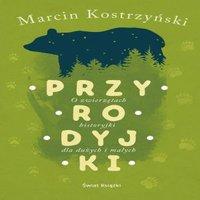 Przyrodyjki - Marcin Kostrzyński - audiobook