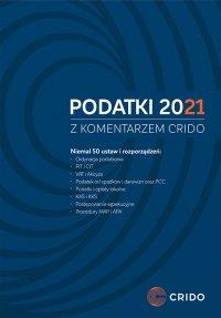Podatki 2021 z komentarzem Crido - Roman Namysłowski - ebook