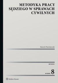 Metodyka pracy sędziego w sprawach cywilnych - Henryk Pietrzkowski - ebook