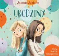 Urodziny - Joanna Jagiełło - audiobook