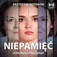 Niepamięć - Krzysztof Kotowski - audiobook