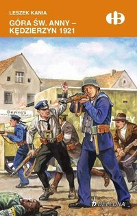 Góra św. Anny-Kędzierzyn 1921 - Leszek Kania - ebook