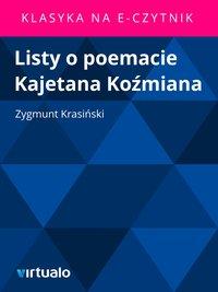 Listy o poemacie Kajetana Koźmiana