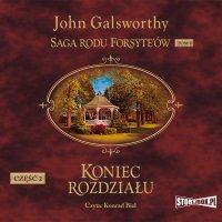 Saga rodu Forsyte'ów. Tom 8. Koniec rozdziału. Część 2. Kwiat na pustyni - John Galsworthy - audiobook