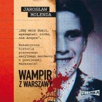 Wampir z Warszawy - Jarosław Molenda - audiobook