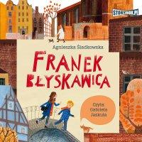 Franek Błyskawica - Agnieszka Śladkowska - audiobook