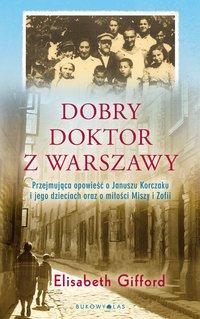 Dobry doktor z Warszawy - Elizabeth Gifford - ebook