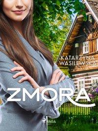 Zmora - Katarzyna Wasilewska - ebook