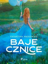 Bajecznice - Katarzyna Wasilewska - ebook