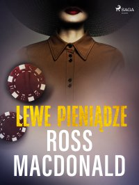 Lewe pieniądze - Ross Macdonald - ebook