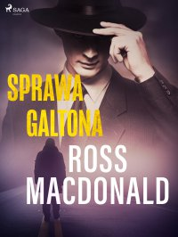 Sprawa Galtona - Ross Macdonald - ebook