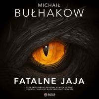 Fatalne jaja - Michaił Bułhakow - audiobook