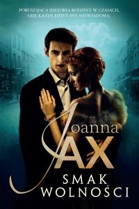 Smak wolności - Joanna Jax - ebook