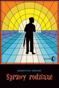 Sprawy rodzinne - Mistry Rohinton - ebook