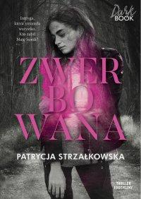 Zwerbowana - Patrycja Strzałkowska - ebook