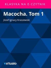 Macocha. Tom 1