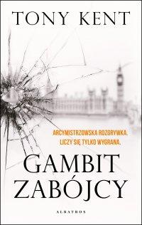 Gambit zabójcy - Tony Kent - ebook