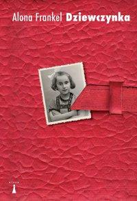Dziewczyna - Alona Frankel - ebook