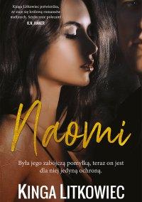 Naomi - Kinga Litkowiec - ebook