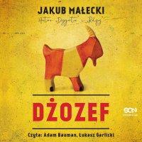Dżozef - Jakub Małecki - audiobook