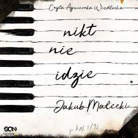 Nikt nie idzie - Jakub Małecki - audiobook