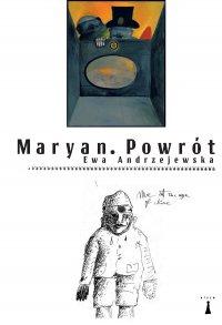Maryan. Powrót - Ewa Andrzejewska - ebook