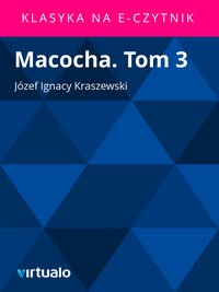 Macocha. Tom 3