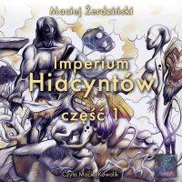Imperium hiacyntów część 1 - Maciej Żerdziński - audiobook