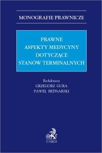 Prawne aspekty medycyny dotyczące stanów terminalnych - Paweł Bednarski - ebook
