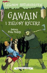 Legendy arturiańskie. Tom 5. Gawain i Zielony Rycerz - Autor nieznany - ebook