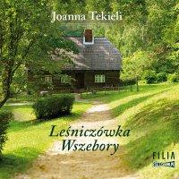 Leśniczówka Wszebory - Joanna Tekieli - audiobook
