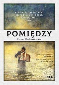 Pomiędzy - Paweł Radziszewski - ebook