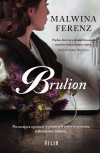Brulion - Malwina Ferenz - ebook