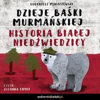 Dzieje Baśki Murmańskiej - Eugeniusz Małaczewski - audiobook