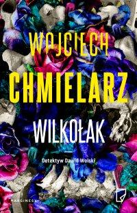 Wilkołak - Wojciech Chmielarz - ebook