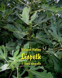 Lispeth i inne nowele - Rudyard Kipling - ebook