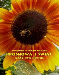 Krosnowa i świat oraz inne nowele - Władysław Stanisław Reymont - ebook