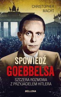 Spowiedź Goebbelsa - Christopher Macht - ebook