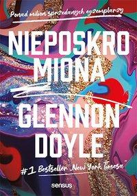 Nieposkromiona - Glennon Doyle - ebook