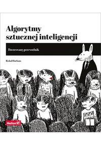 Algorytmy sztucznej inteligencji. Ilustrowany przewodnik - Rishal Hurbans - ebook