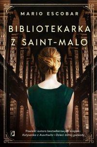 Bibliotekarka z Saint-Malo - Mario Escobar - ebook