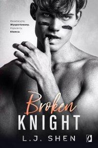 Broken Knight. All Saints High. Tom 2 - L.J. Shen - ebook