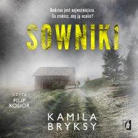 Sowniki - Kamila Bryksy - audiobook