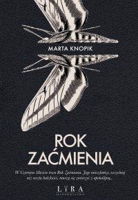 Rok Zaćmienia - Marta Knopik - ebook